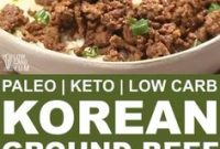 A paleo Korean ground beef that cooks inexpensive meat with sweet and spicy seasonings. It's a dish that can be cooked and served within 15 minutes. // keto recipes // keto dinner ideas // keto meals easy // keto dinner easy // dinner ideas keto // easy low carb dinner ideas // low carb easy dinner // low carb dinner recipes // dinners low carb // dinner paleo // simple paleo dinner // dinner recipes paleo #lowcarbdinner #lowcarbrecipes #keto #ketorecipes #ketodinner #paleo